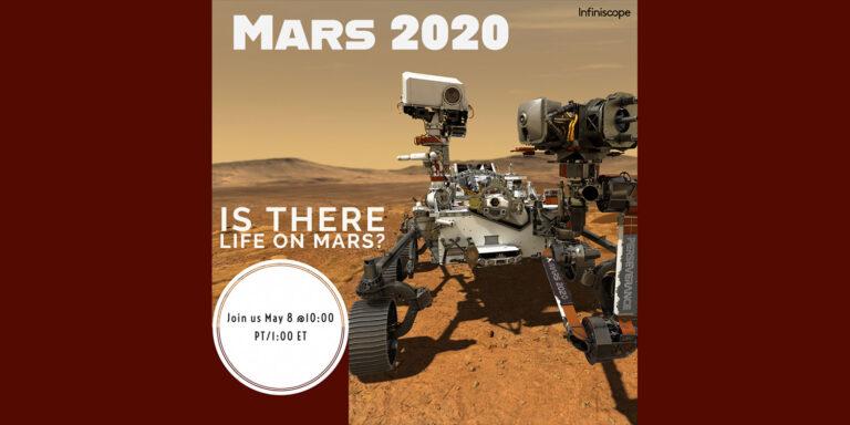 Mars 2020: Is There Life on Mars?