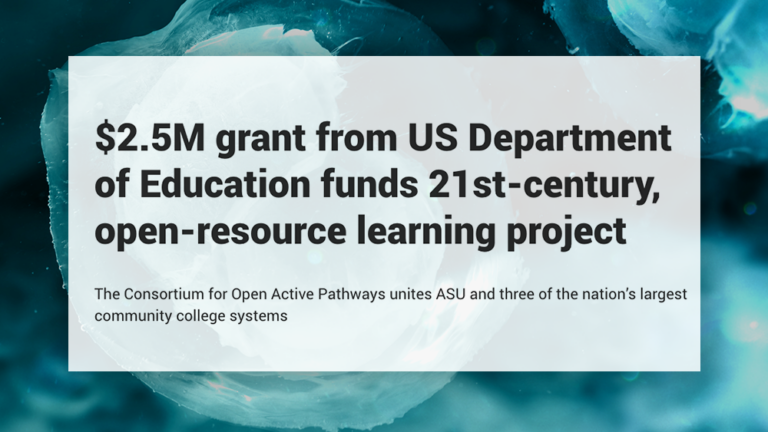 $2.5M grant from US Department of Education funds 21st-century, open-resource learning project